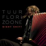 TUUR FLORIZOONE – NIGHT SHIFT